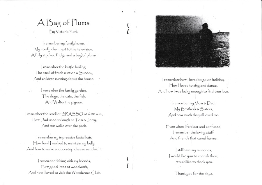 Poem written by Victoria for her uncle, Robert York.
